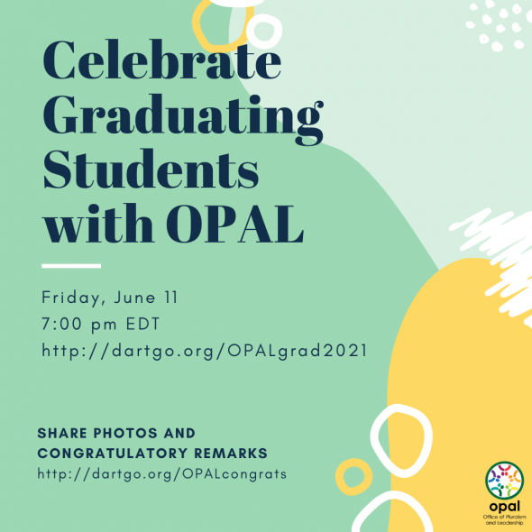 Flyer for OPAL Graduation 2021. Text on top of a green and light green background, with white and yellow accents