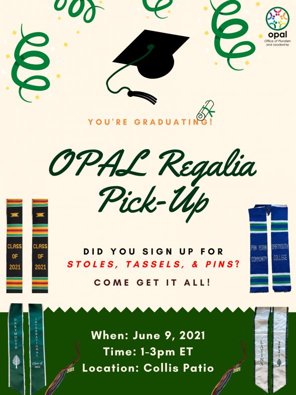 Flyer for OPAL Regalia Pickup