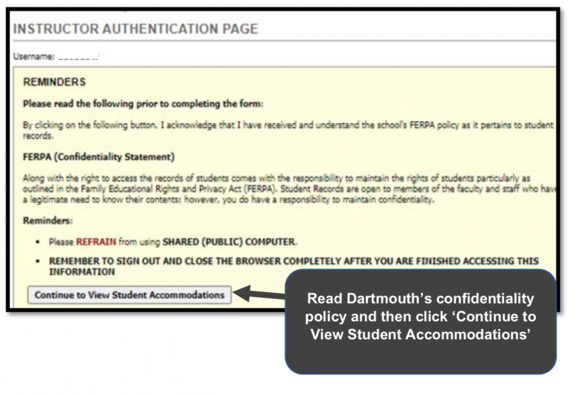 Read the confidentiality policy then click 'Continue to View Student Accommodations'