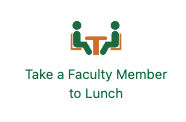 take a faculty member to breakfast or lunch